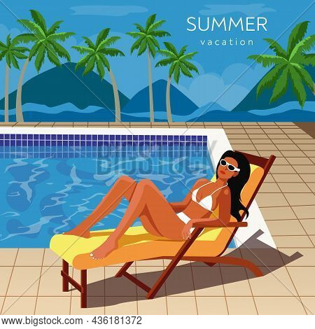 Swimming Pool. Tropical Resort. Girl Sunbathing On Chaise Longue, Vector Illustration. Summer Beach