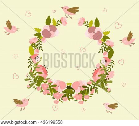 Spring Flower Wreath. Flowering Plant With Hearts And Small Birds. Design Element For Invitations, P