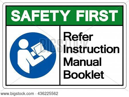 Safety First Refer Instruction Manual Booklet Symbol Sign,vector Illustration, Isolated On White Bac