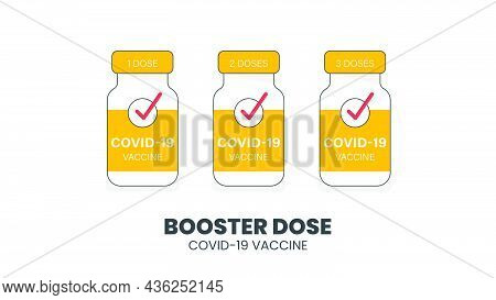Illustrator Vector Of Vaccine Bottle. With Booster Dose Covid-19 Text. Third Booster Shots Vaccine A