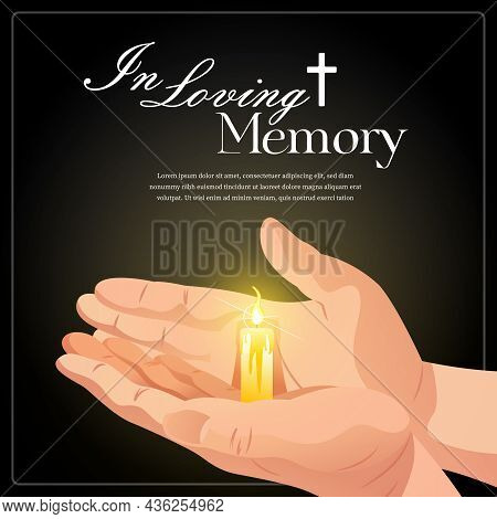 In Loving Memory Obituary Poster With Editable Text And Human Hands Holding Burning Candle Realistic