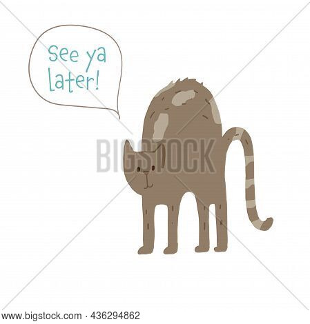 Cat Arching Back See You Later Sticker For Social Media