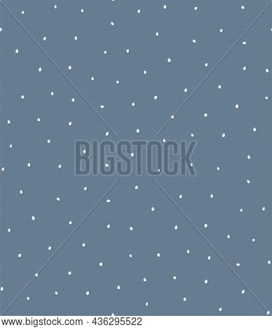 Falling Snow, Small Polka Dots, Simple Childish Winter Seamless Pattern, White On Blue Background. H