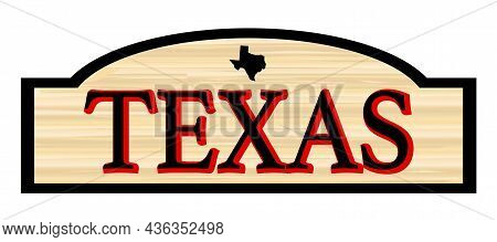 Texas Text On A Stylish Wooden Sign Over A White Background With Small Map Silhouette