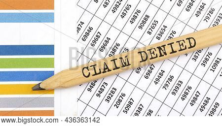 Business Concept Claim Denied Text On Pencil On Chart Background
