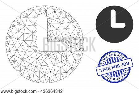 Web Mesh Time Vector Icon, And Blue Round Time For Job Unclean Seal. Time For Job Seal Uses Round Fo