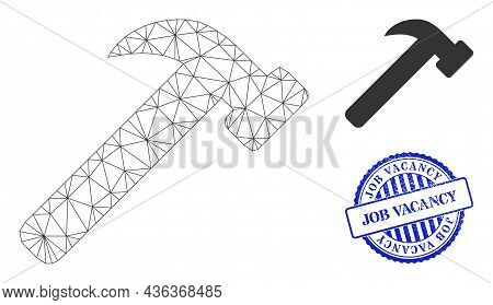 Web Mesh Hammer Tool Vector Icon, And Blue Round Job Vacancy Unclean Stamp Imitation. Job Vacancy St
