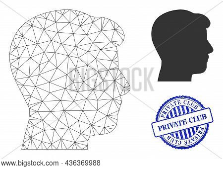 Web Mesh Man Head Profile Vector Icon, And Blue Round Private Club Corroded Stamp. Private Club Wate