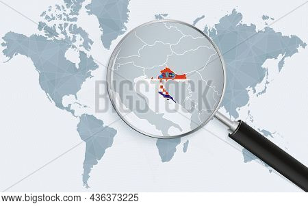 World Map With A Magnifying Glass Pointing At Croatia. Map Of Croatia With The Flag In The Loop. Vec