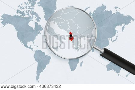 World Map With A Magnifying Glass Pointing At Albania. Map Of Albania With The Flag In The Loop. Vec