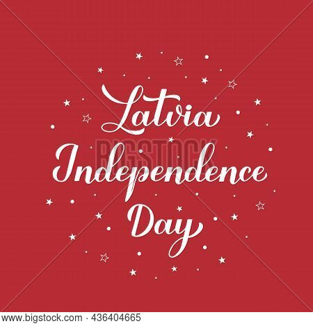 Latvia Proclamation Day Calligraphy Hand Lettering. Latvian National Holiday. Easy To Edit Vector Te