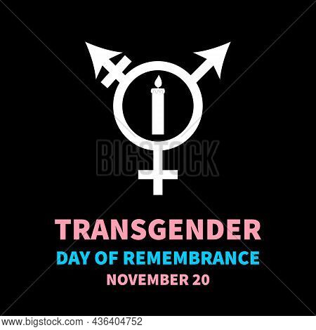 Transgender Day Of Remembrance Typography Poster. Lgbt Community Event On November 20. Vector Templa
