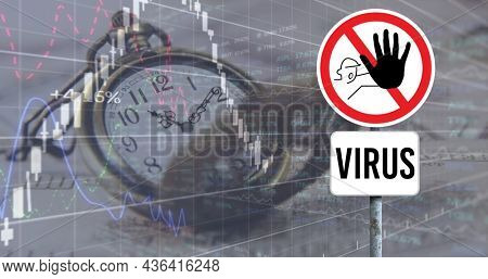 Image of financial data recording and vintage watch with stop virus sign. global covid 19 pandemic, crisis, recession, finance and business concept digitally generated vide