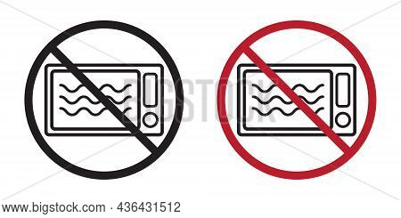 Do Not Microwave Symbol. Oven Icon In Crossed Circle With Text Under. Black And White, Red Version.