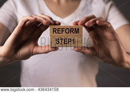 Reform Word. Concept Of Starting Changes, Step 1 One.