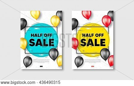 Half Off Sale. Flyer Posters With Realistic Balloons Cover. Special Offer Price Sign. Advertising Di