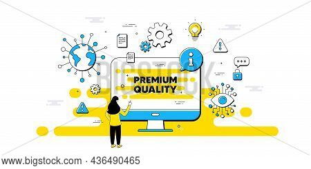 Premium Quality Text. Internet Safe Data Infographics. High Product Sign. Top Offer Symbol. Premium