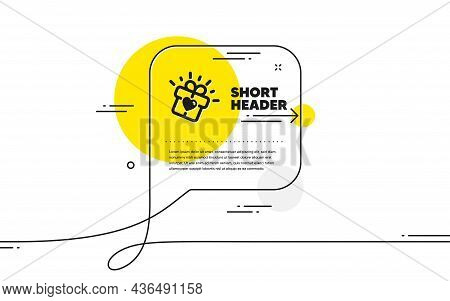 Love Gift Icon. Continuous Line Chat Bubble Banner. Heart Present Box Sign. Dating Profile Symbol. L