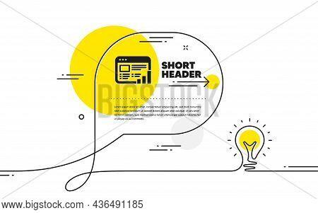 Web Report Icon. Continuous Line Idea Chat Bubble Banner. Column Graph Sign. Growth Diagram Symbol.
