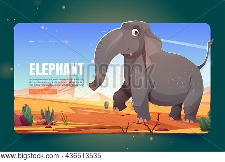 Wild Nature Banner With Happy Elephant Walking In Savannah. Vector Landing Page With Cartoon Illustr