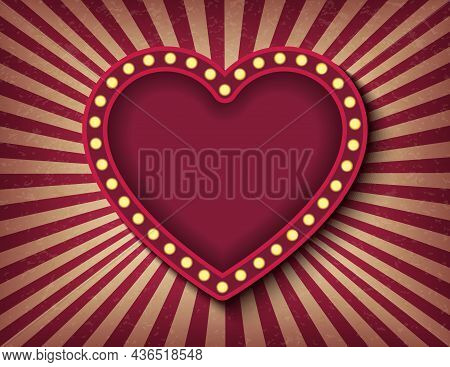 Brightly Glowing Heart Retro Cinema Neon Sign. Saint Valentine Day Circus Style Show Banner Template