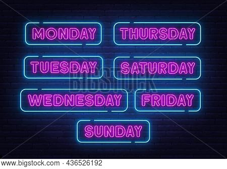 Sunday, Monday, Tuesday, Thursday, Wednesday, Friday, Saturday Neon Sign On Brick Wall Background.