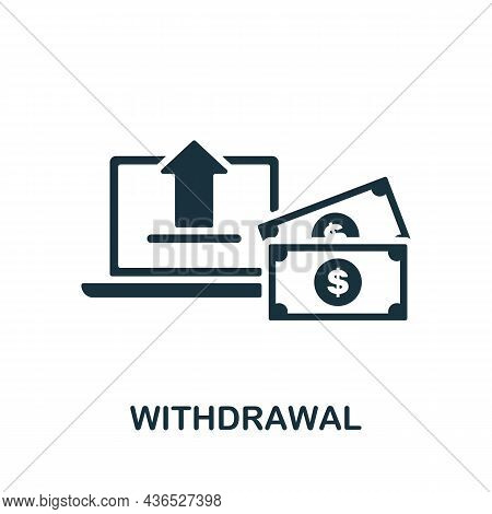 Withdrawal Icon. Monochrome Sign From Affiliate Marketing Collection. Creative Withdrawal Icon Illus