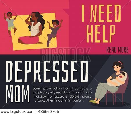 Set Of Banners With Depressed Exhausted Mother, Flat Vector Illustration.