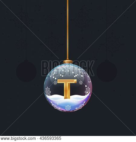 Alphabet Letter In Glass Christmas Tree Toy. Golden 3d Letter T Inside Ball. New Year Decoration Ele