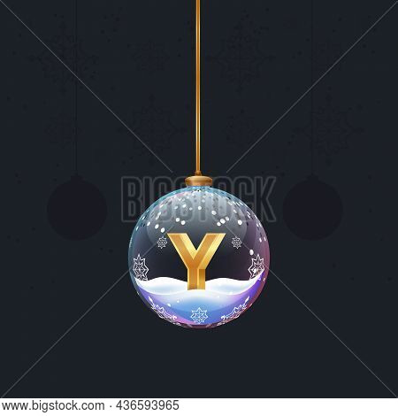 Christmas Toy Glass Ball With A Golden 3d Letter Inside. New Year Tree Decor. Element For Design Ban