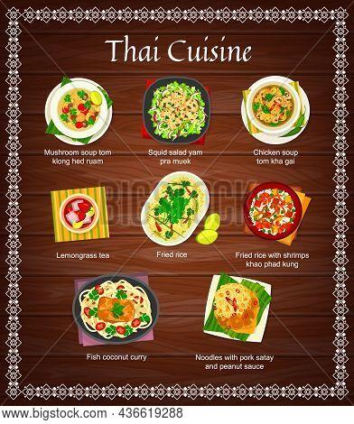 Thai Cuisine Vector Squid Salad Yam Pra Muek, Chicken Soup Tom Kha Gai And Lemongrass Tea. Fried Ric