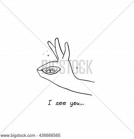Human Eye In Hand Ok Gesture Sketch Vector Illustration. Good Sign. I See You. Hand Drawn Image.
