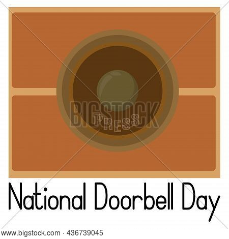 National Doorbell Day, Idea For A Poster, Banner, Flyer Or Postcard Vector Illustration