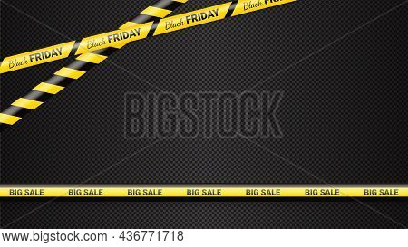 Black Friday Warning Tapes, Ribbobs. Template For Black Friday Sale. Background With Danger Tapes, P