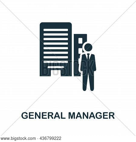 General Manager Icon. Monochrome Sign From Company Management Collection. Creative General Manager I