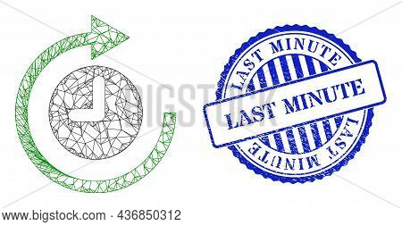 Vector Net Clockwise Rotation Wireframe, And Last Minute Blue Rosette Grunge Stamp Seal. Wire Carcas