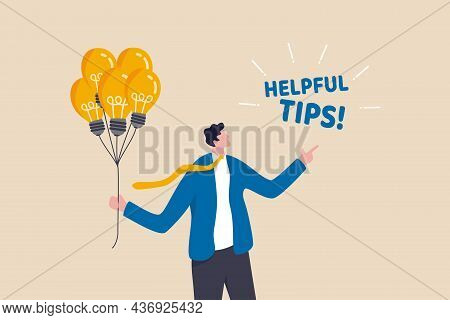 Helpful Tips For Business, Useful Ideas Or Smart Trick To Success, Advice Or Suggestion Information