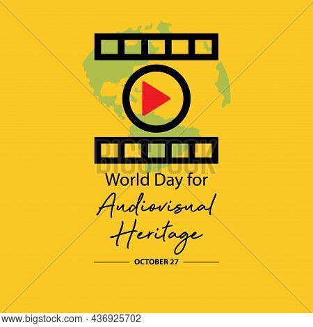 World Day For Audiovisual Heritage. Poster Concept. October 27