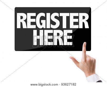 Businessman pressing button with the text: Register Here