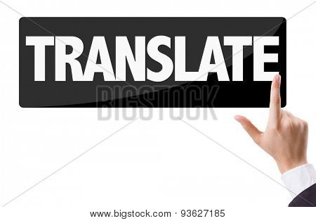 Businessman pressing button with the text: Translate poster