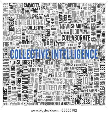 Close up COLLECTIVE INTELLIGENCE Text at the Center of Word Tag Cloud on White Background.