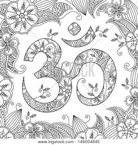 Om, or Aum sign ornated with flowers and leaves in henna mehndi style and floral background. Symbol of Hinduism. Can be used like antistress coloring book for adult. Editable vector illustration.