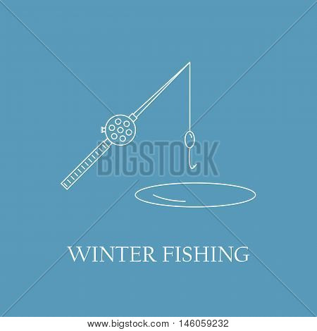 Winter fishing. Fishing rod for winter fishing with a hook on the hole. Your company logo in the style of the line. Vector illustration.