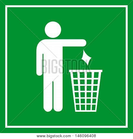 Use a trash can, no littering green sign vector illustration