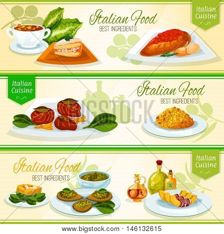 Italian cuisine banners with risotto, basil pesto with crostini, chicken milanese with tomato sauce, beef topped with ham, tuscan bean soup, sicilian cake cassata, spinach omelette poster