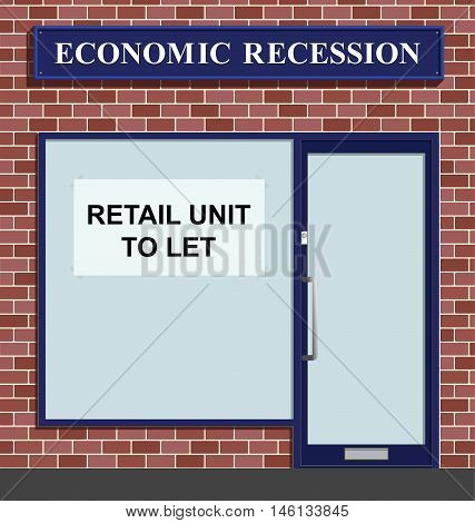 Vacant shop unit to let due to economic recession