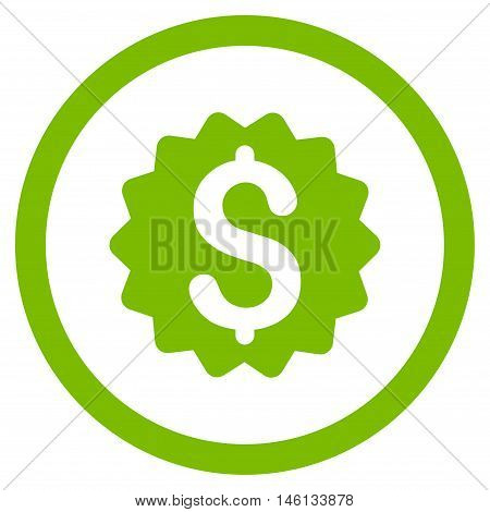 Financial Reward Seal glyph rounded icon. Image style is a flat icon symbol inside a circle, eco green color, white background.