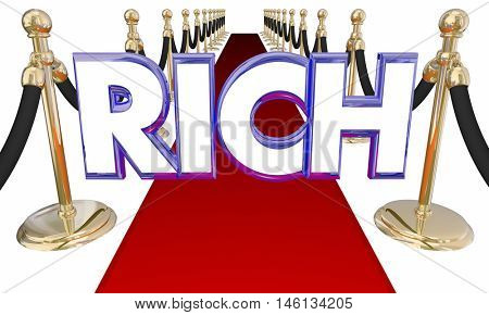 Rich Word Wealthy Money Red Carpet Special Treatment 3d Illustration