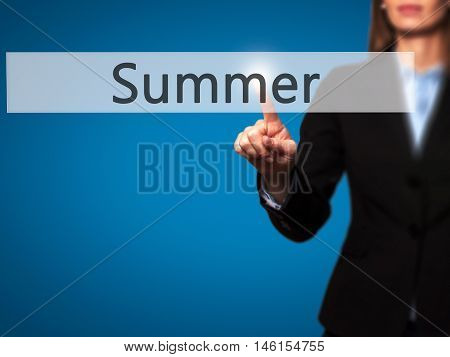 Summer - Businesswoman Hand Pressing Button On Touch Screen Interface.