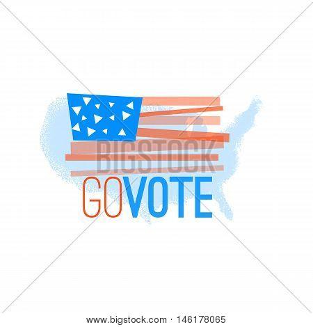 Go Vote Illustration Primitive Flag  On Grungy Us Map Background For Election Designs